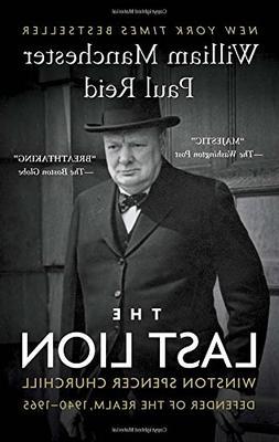 The Last Lion: Winston Spencer Churchill: Defender of the Re